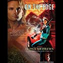 On the Edge: The Edge, Book 1 (       UNABRIDGED) by Ilona Andrews Narrated by Renée Raudman