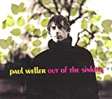 Paul Weller Out of the Sinking