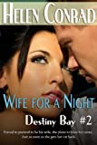 img - for Wife for a Night (Destiny Bay) book / textbook / text book