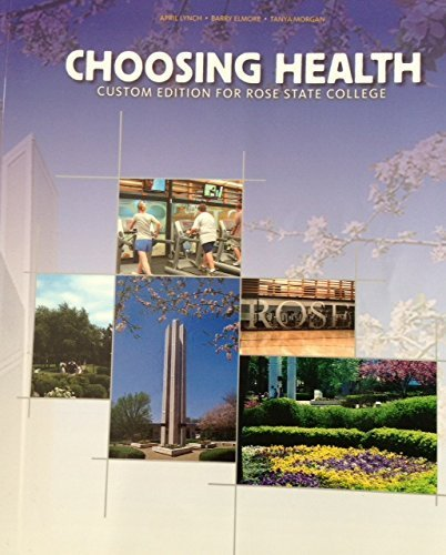 Choosing Health Custom Edition for Rose State College