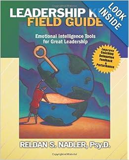 Leadership Keys Field Guide: Emotional Intelligence Tools for Great Leadershi