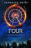 Four. Una scelta può liberarlo