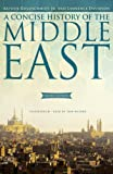 A Concise History of the Middle East (9th edition)