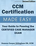 img - for CCM Certification Made Easy: Your Guide to Passing the Certified Case Manager Exam book / textbook / text book