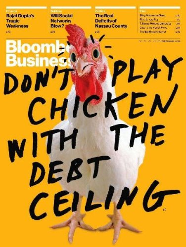 BusinessWeek cover, April 18-24, 2011 - Don't play chicken with debt ceiling