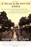 A Year in the South: 1865: The True Story of Four Ordinary People Who Lived Through the Most Tumultuous Twelve Months in American History