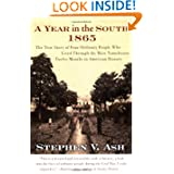 A Year in the South: 1865: The True Story of Four Ordinary People Who Lived Through the Most Tumultuous Twelve...