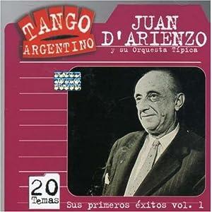 Juan D'Arienzo - Sus Primeros Exitos vol 1