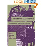 History From Things: Essays on Material Culture