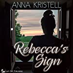 Rebecca's Sign   Anna Kristell