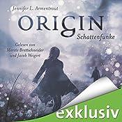Origin. Schattenfunke (Obsidian 4) | Jennifer L. Armentrout