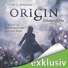 Origin. Schattenfunke (Obsidian 4) Hörbuch von Jennifer L. Armentrout Gesprochen von: Merete Brettschneider