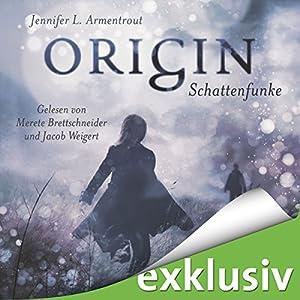 Origin. Schattenfunke (Obsidian 4) Audiobook