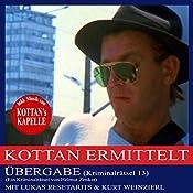 Übergabe (Kottan ermittelt - Kriminalrätsel 13) | Helmut Zenker