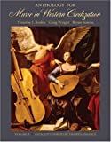 img - for Anthology for Music in Western Civilization, Volume A: Antiquity through the Renaissance book / textbook / text book
