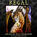 Regal: Godsland, Book 6 (       UNABRIDGED) by Brian Rathbone Narrated by Chris Snelgrove