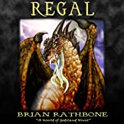 Regal: Godsland, Book 6 | Brian Rathbone