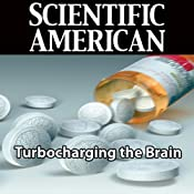Scientific American: Turbocharging the Brain | [Gary Stix]
