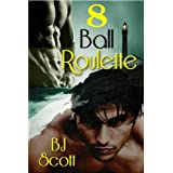 8 Ball Roulette (English Edition)di B.J. Scott