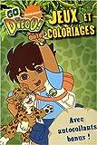 echange, troc Nickelodeon - Go Diego! Jeux et coloriages : Avec autocollants