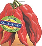 img - for Totally Chile Pepper Cookbook (Totally Cookbooks) book / textbook / text book