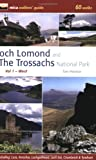 Tom Prentice Loch Lomond and the Trossachs National Park: West v. 1: 60 Walks
