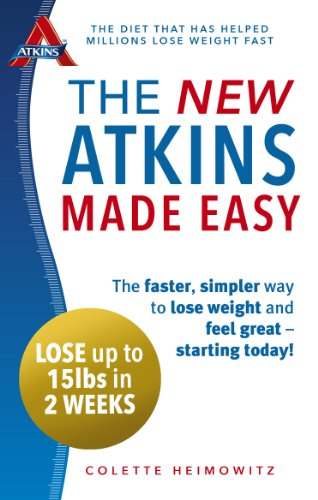 the-new-atkins-made-easy-the-faster-simpler-way-to-lose-weight-and-feel-great-starting-today