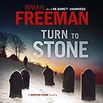 Turn to Stone: A Jonathan Stride Novella (       UNABRIDGED) by Brian Freeman Narrated by Joe Barrett