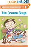 Ice Cream Soup (Penguin Young Readers, L1)