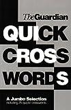 """""""Guardian"""" Book of Quick Crosswords: v. 1 (Crossword)"""