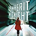 Inherit Midnight (       UNABRIDGED) by Kate Kae Myers Narrated by Khristine Hvam