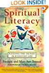 Spiritual Literacy: Reading the Sacre...
