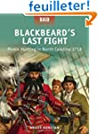 Blackbeard's Last Fight - Pirate Hunt...