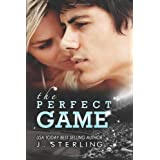The Perfect Game: A Novel (The Game Series) ~ J. Sterling