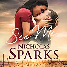 See Me (       UNABRIDGED) by Nicholas Sparks Narrated by Christopher Ryan Grant