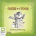 Ogre in a Toga | Geoffrey McSkimming