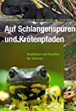 img - for Auf Schlangenspuren und Kr tenpfaden book / textbook / text book