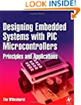 Designing Embedded Systems with PIC M...