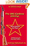 The SKS Carbine, 5th Revised and Expa...