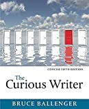 img - for The Curious Writer, Concise Edition (5th Edition) book / textbook / text book