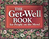 img - for The Get-Well Book for People on the Mend book / textbook / text book