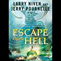 Escape from Hell (       UNABRIDGED) by Larry Niven, Jerry Pournelle Narrated by Tom Weiner