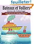 Bateaux et Voiliers Livres de Coloriage