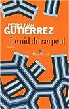 """Afficher """"Le nid du serpent"""""""
