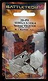 BATTLETECH 20-491 Striga Fighter S-STR-O Invictus