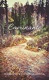 Caminante (Spanish Edition)