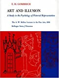 Art and Illusion: A Study in the Psychology of Pictorial Representation (0691097852) by E. H. Gombrich