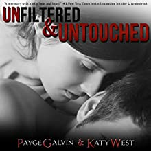 Unfiltered & Untouched: The Unfiltered Series, Book 8 (       UNABRIDGED) by Payge Galvin, Katy West Narrated by Sophie Wilder