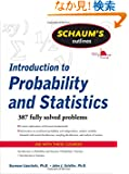 Schaum's Outline of Introduction to Probability and Statistics (Schaum's Outline Series)