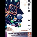 Relativity  by Cassandra Medley Narrated by Judyann Elder, Deidrie Henry, James Pickens Jr., Jason Ritter, Terrell Tilford, Lorraine Toussaint
